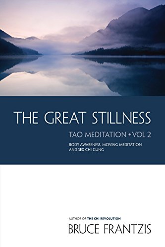 The Great Stillness: The Water Method of Taoist Meditation Series, Vol. 2 (Best Martial Arts For Anger)