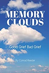 Memory Clouds: Good Grief Bad Grief Paperback