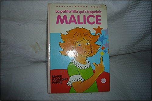 Amazon Fr La Petite Fille Qui S Appelait Malice Serie