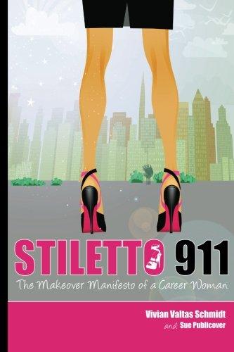 Read Online Stiletto 911: The Makeover Manifesto pdf