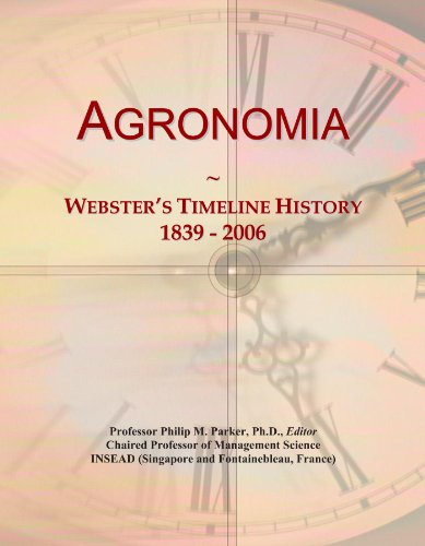 Agronomia: Webster's Timeline History, 1839 - 2006