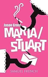 Maria/Stuart