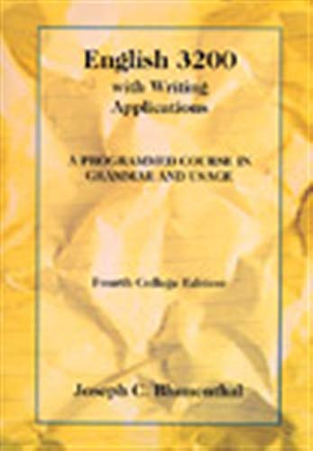 - English 3200 with Writing Applications: A Programmed Course in Grammar and Usage (College Series)