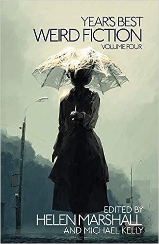 4 Years Best Weird Fiction Vol