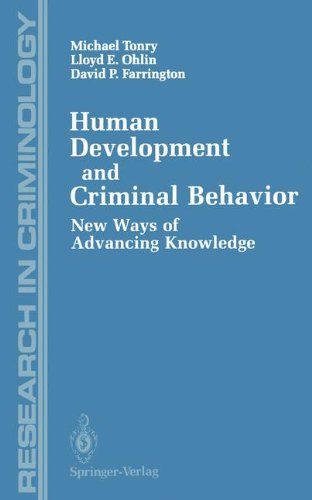 Human Development and Criminal Behavior: New Ways of Advancing Knowledge (Research in Criminology)