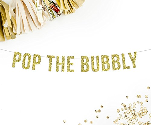 - Pop The Bubbly Gold Glitter Party Banner || champagne mimosa bar