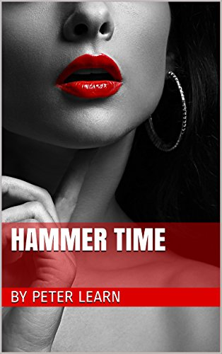 - Hammer Time (The Jack Hammer Series Book 1)