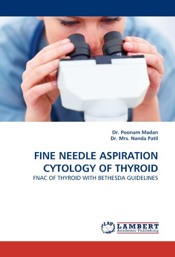 FINE NEEDLE ASPIRATION CYTOLOGY OF THYROID: FNAC OF THYROID WITH BETHESDA GUIDELINES