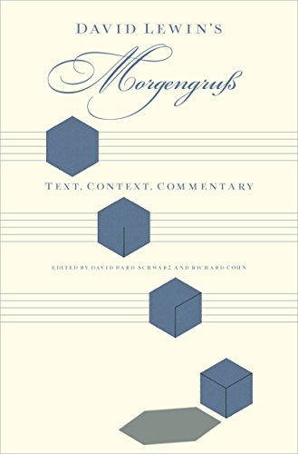 Download David Lewin's Morgengruss: Text, Context, Commentary Pdf
