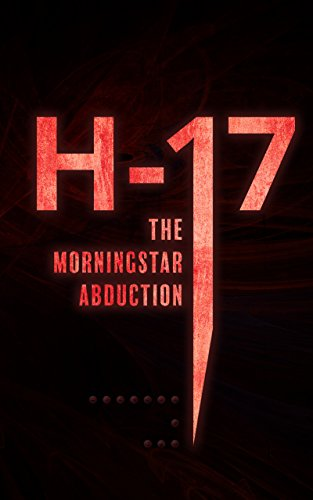 H-17 The Morningstar Abduction (Computer Chassis Full Tower)