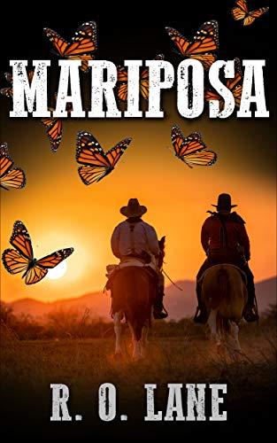 Mariposa by [Lane, R. O. ]