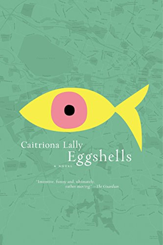Book cover from Eggshells by Caitriona Lally