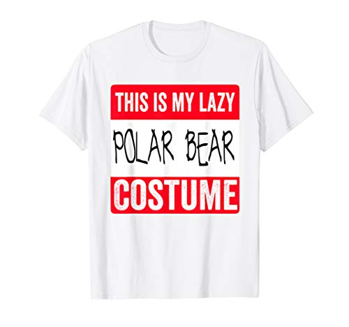 (This is my lazy Polar Bear costume Shirt)