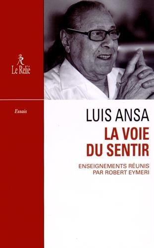 Robert Eymeri - Luis Ansa : La Voie du sentir (Epub)