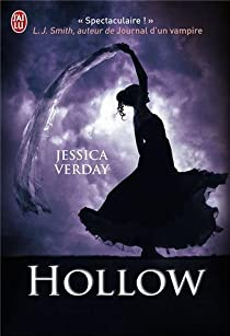 The hollow series, tome 1 : The hollow par Verday