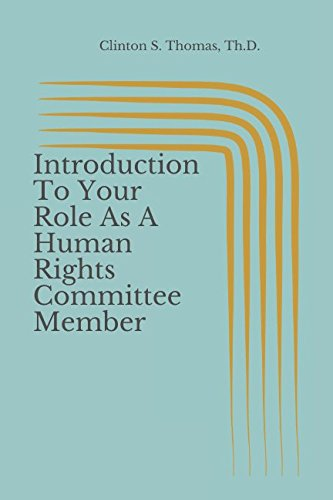 Introduction To Your Role As A Human Rights Committee Member