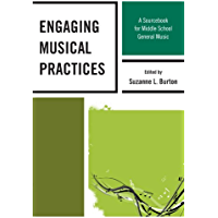 Engaging Musical Practices: A Sourcebook for Middle School General Music book cover