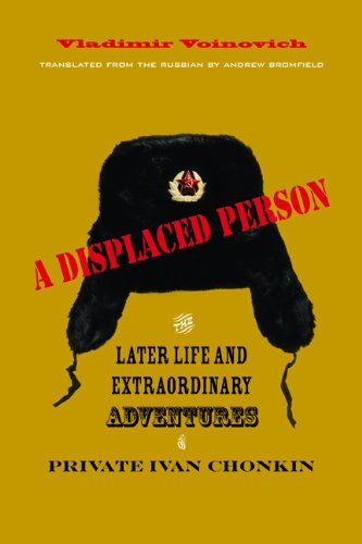 A Displaced Person: The Later Life and Extraordinary Adventures of Private Ivan Chonkin