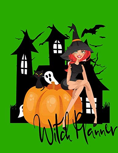 Witch Planner: Halloween Planner Lists To Do's Witch Lists Costume,Party and Recipes -