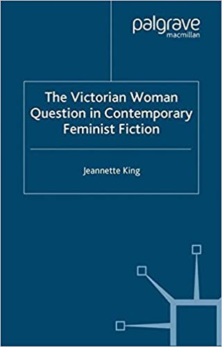 Book The Victorian Woman Question in Contemporary Feminist Fiction
