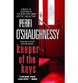 [(Keeper of the Keys)] [by: Perri O'Shaughnessy]