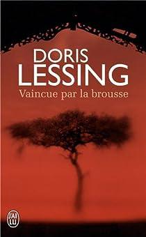 Vaincue par la brousse par Lessing