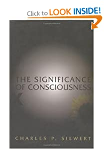 The Significance of Consciousness Charles Siewert