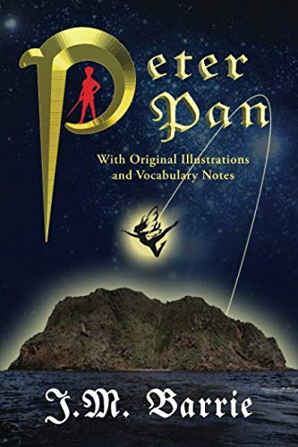 Peter Pan (With Original Illustrations and Vocabulary Notes) -