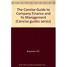 The Concise Guide to Company Finance and Its Management