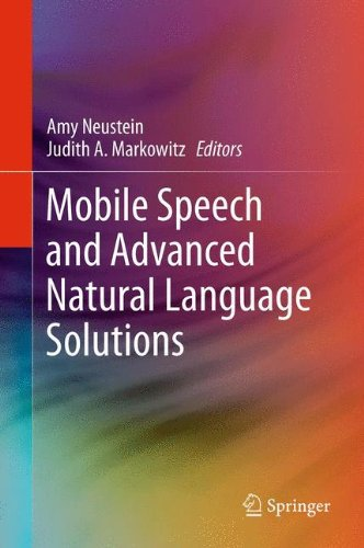 Mobile Speech and Advanced Natural Language Solutions by Springer