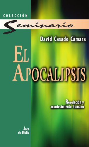 El Apocalipsis (Spanish Edition)