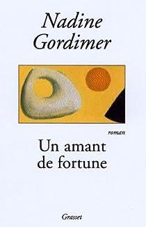 Un amant de fortune par Gordimer