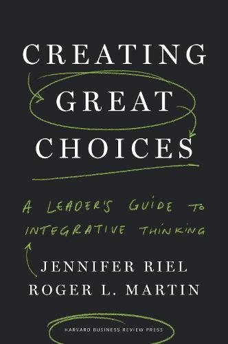 Creating Great Choices: A Leader