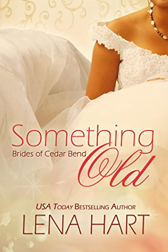 Something Old (Brides of Cedar Bend Book 1) cover