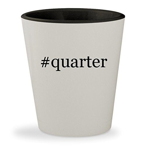 #quarter - Hashtag White Outer & Black Inner Ceramic 1.5oz Shot Glass (Territory Roll Quarter)