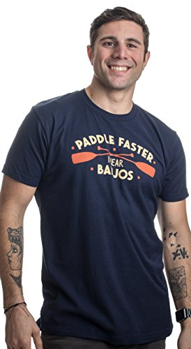 Paddle Faster, I Hear Banjos Shirt
