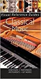 img - for Classical Music (Visual Reference Guides Series) book / textbook / text book