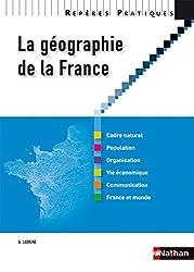 Reperes Pratiques: LA Geographie De LA France
