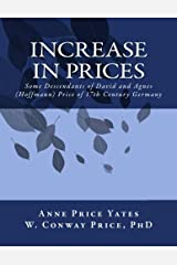 Increase in Prices: Some Descendants of David and Agnes (Hoffmann) Price of 17th Century Germany Paperback
