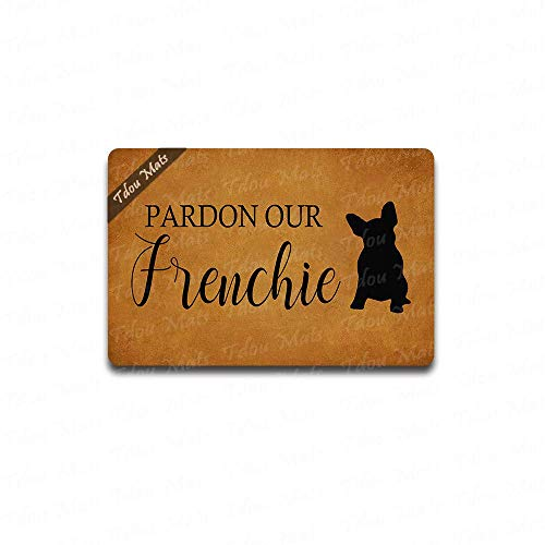 Cindy&Anne Pardon Our Frenchie Funny Doormat Creative Designed Door Mat Indoor Outdoor Decorative Doormat Non-Slip Rubber Door Mat 23.6