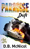 Paradise Drift: Hawaii, Paradise at a Price...desire, drama, death (C'Mon Inn Mystery Series Book 3)