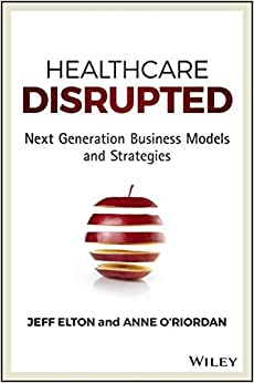 ;VERIFIED; Healthcare Disrupted: Next Generation Business Models And Strategies. Arbre viajeros Glatis metro Scope