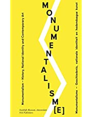 Monumentalism: History and National Identity in Contemporary Art