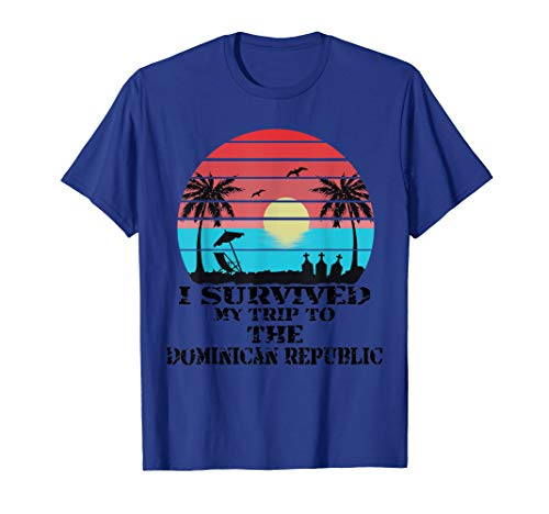 (I survived my trip to the dominican republic tshirt)