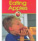 Eating Apples, Gail Saunders-Smith, 1560659505