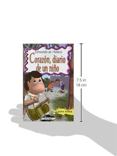 Corazon, diario de un nino (Clasicos para ninos) (Spanish Edition): Edmundo de Amicis: 9789706435088: Amazon.com: Books