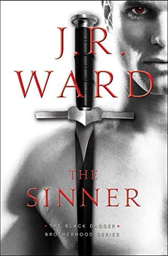 Book cover from The Sinner (18) (The Black Dagger Brotherhood series) by J.R. Ward