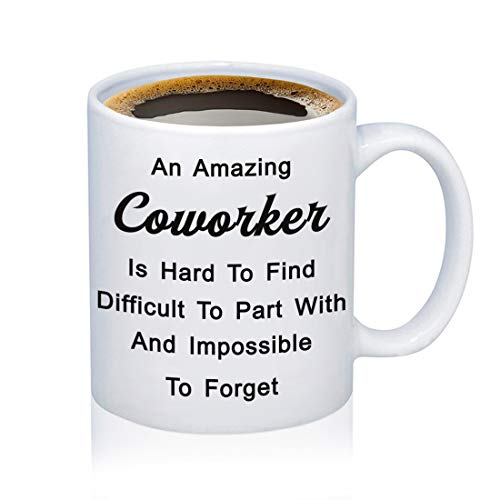 Coworker Leaving Gift Mug Goodbye Gifts Farewell Gift for Friend Boss Colleague An Amazing Coworker is Hard to Find Difficult to Part with and Impossible to Forget Friendship Memorial Gift (12 Oz)