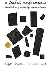 A Failed Performance: Short Plays & Scenes by Daniil Kharms