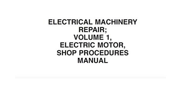 Amazon Navsea Electrical Machinery Repair Volume 1 Electric